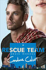 Rescue Team by Candace Calvert (Paperback, 2013)