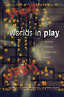 Worlds in Play: International Perspectives on Digital Games Research by Peter Lang Publishing Inc (Paperback, 2007)