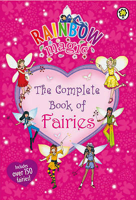 Rainbow Magic: the Complete Book of Fairies by Meadows, Daisy, Acceptable Book (
