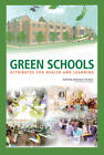 Green Schools: Attributes for Health and Learning by Committee to Review and Assess the Health and Productivity Benefits of Green Schools, National Research Council, Board on Infrastructure and the Constructed Environment, Division on Engineering and Physical Sciences, National Academy of Sciences (Paperback, 2007)