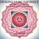 Aeoliah - Healing Music for Reiki, Vol. 2 (2012)