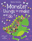 Monster Things to Make and Do by Rebecca Gilpin (Paperback, 2013)