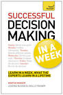 Successful Decision Making in a Week: Teach Yourself by Martin Manser (Paperback, 2013)