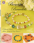Beautiful Bracelets: 8 Beautiful Projects... Fabulous Jewelry for Every Occasion! by Suzanne McNeill (Paperback, 2005)