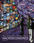 Macroeconomics by Mr Robin Wells, Paul Krugman (Paperback, 2012)