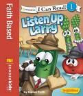 Listen Up, Larry by Big Idea Inc., Karen Poth (Paperback, 2013)