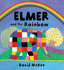 Elmer and the Rainbow Board Book by David McKee (Board book, 2013)