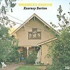 Wheedle's Groove - Kearney Barton (2009)