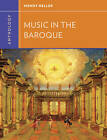 Anthology for Music in the Baroque by Wendy Heller (Paperback, 2013)