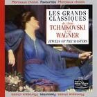Les Grands Classiques von Wagner Tchaikovski (1998)