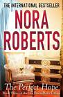 The Perfect Hope by Nora Roberts (Paperback, 2012)