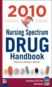 9780071622783: nursing spectrum drug handbook 2010, fifth edition.