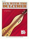 Fun with the Dulcimer by Virgil Hughes (1972, Paperback)