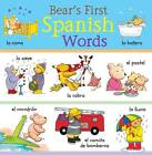 Bear's First Spanish Words by Catherine Bruzzone (Hardback, 2013)