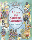 African and Caribbean Celebrations: Celebrating Customs and Traditions by Gail Johnson (Paperback, 2007)