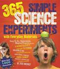 365 Simple Science Experiments with Everyday Materials by E.Richard Churchill, Muriel Mandell, Louis V. Loeschnig (Paperback, 2013)