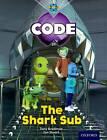 Project X Code: Shark The Shark Sub by Marilyn Joyce, Alison Hawes, Tony Bradman (Paperback, 2012)