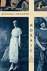 Mosaic: A Family Memoir Revisited by Michael Holroyd (Paperback, 2012)