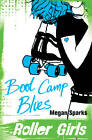 Boot Camp Blues by Megan Sparks (Paperback, 2013)