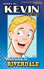 Kevin Keller: Welcome to Riverdale by Dan Parent (Paperback, 2013)