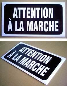 UNE-PANCARTE-EN-PLASTIQUE-4-034-x-8-034-ATTENTION-A-LA-MARCHE