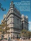 New York's Fabulous Luxury Apartments by Andrew Alpern (Paperback, 1988)