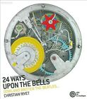 24 Ways Upon the Bells (2010)