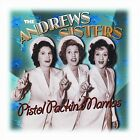 The Andrews Sisters - Pistol Packin' Mamas (2003)