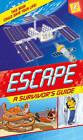 Escape! by Margaret Hynes (Paperback, 2012)