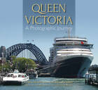 Queen Victoria: A Photographic Journey by Chris Frame, Rachelle Cross (Paperback, 2013)