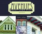 The Avenues of Salt Lake City by Karl Haglund, Philip Notarianni (Paperback, 2012)