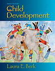Child Development Plus New MyDevelopmentLab with Etext -- Access Card Package by Laura E. Berk (Mixed media product, 2012)