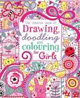 Drawing, Doodling and Colouring: Girls by Lucy Bowman (Paperback, 2012)