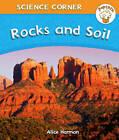 Rocks and Soil by Angela Royston, Alice Harman (Hardback, 2013)