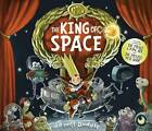 The King of Space by Jonny Duddle (Hardback, 2013)