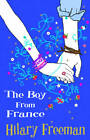 The Boy From France by Hilary Freeman (Paperback, 2012)
