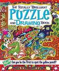 The Totally Brilliant Puzzle and Drawing Book by Lisa Regan (Paperback, 2012)