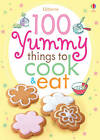 100 Yummy Things to Eat by Rebecca Gilpin, Fiona Watt (Paperback, 2012)