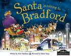 Santa is Coming to Bradford by Steve Smallman (Hardback, 2012)