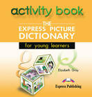 The Express Picture Dictionary for Young Learners: Class CD 2 by Elizabeth Gray (CD-Audio, 2000)