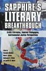 Sapphire's Literary Breakthrough: Erotic Literacies, Feminist Pedagogies, Environmental Justice Perspectives by Elizabeth McNeil, Neal A. Lester, Lynette D. Myles (Hardback, 2012)