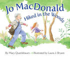 Jo MacDonald Hiked in the Woods by Mary Quattlebaum (Hardback, 2013)