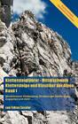 Klettersteigfhrer - Mittelschwere Klettersteige Und Klassiker Der Alpen, Band 1 by Tobias Sessler (Paperback / softback, 2006)