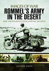 Rommel's Army in the Desert by Alistair Smith (Paperback, 2013)