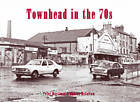 Townhead in the 70s by Peter Mortimer, Duncan McCallum (Paperback, 2012)