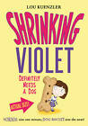 Shrinking Violet Definitely Needs a Dog by Lou Kuenzler (Paperback, 2013)