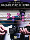 Chad Johnson: Guitarist's Guide To Scales Over Chords - The Foundation Of Melodic Soloing by Chad Johnson (Paperback, 2010)