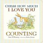 Guess How Much I Love You: Counting by Sam McBratney (Board book, 2012)