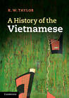 A History of the Vietnamese by K. W. Taylor (Paperback, 2013)