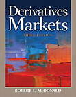 Derivatives Markets by Robert L. McDonald (Hardback, 2012)